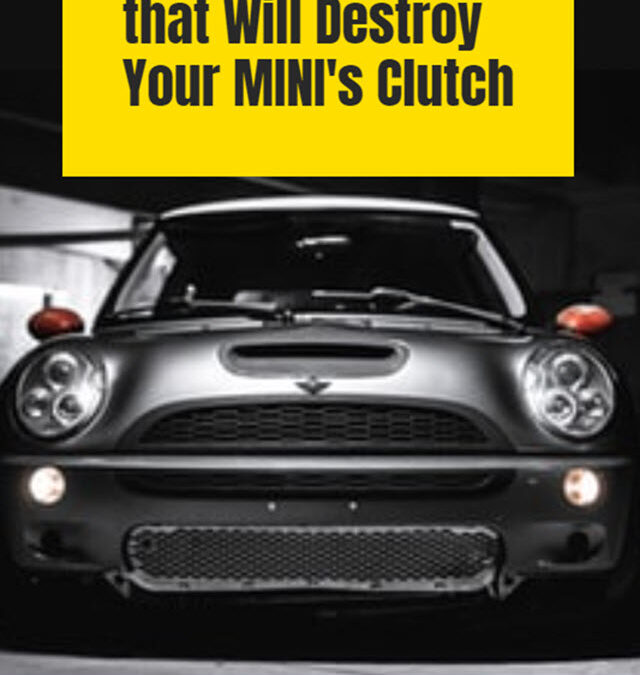 Bad Habits that Will Destroy Your MINI's Clutch in Powell